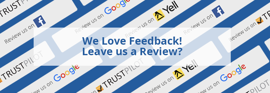 We Love Feedback! Leave us a Review?