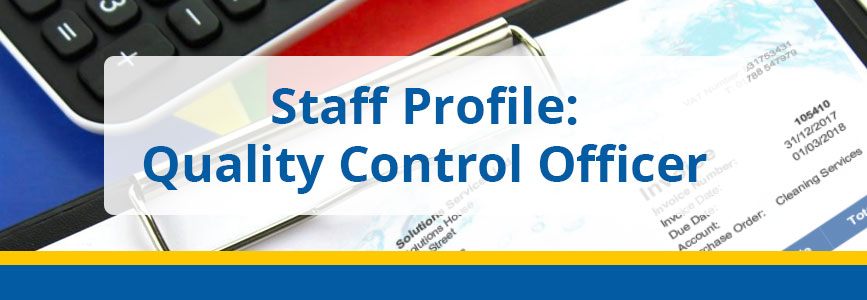 Staff Profile: Quality Control Officer